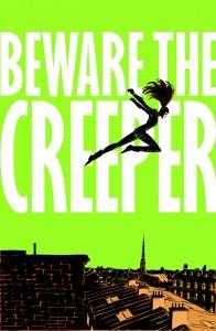 Beware the Creeper