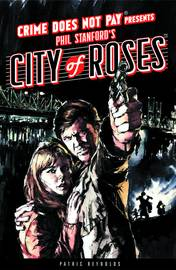 Crime does not pay city of roses