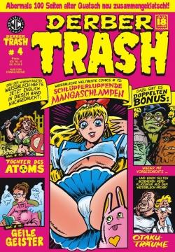 Derber Trash 4
