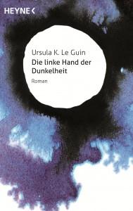 Die linke Hand der Dunkelheit von Ursula K Le Guin