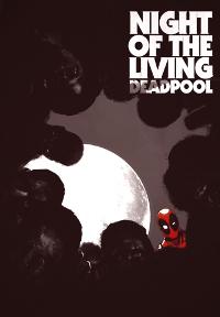 Night of living Deadpool